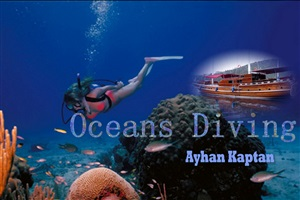 "Ayhan Kaptan ""oceans diving"""